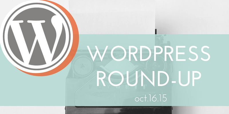 WordPress round-up